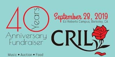CRIL's 40th Anniversary Fundraiser