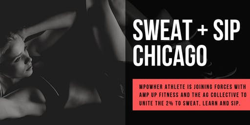 Sweat + Sip Chicago: Workout and sip with other strong athletic women