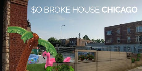 SO BROKE HOUSE | CHICAGO tickets