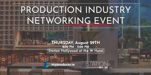 Production Industry Networking Event 8/29