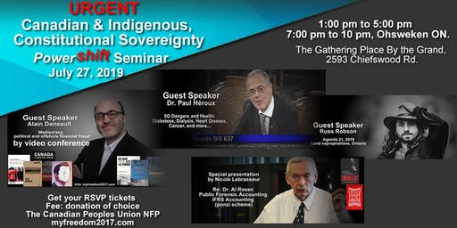 Urgent Canadian & Indigenous Constitutional Sovereignty Powershift Seminar