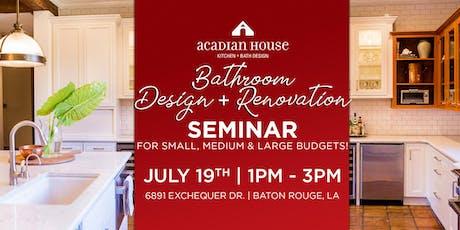Bathroom Design + Renovation Seminar for Small, Medium, & Large Budgets! tickets
