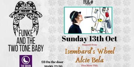 Funke and the Two Tone Baby - Sunday Funday tickets