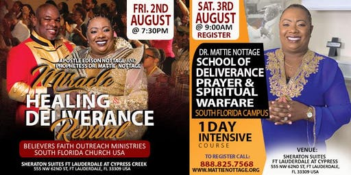 MHD SOUTH FLORIDA REVIVAL & MATTIE NOTTAGE SCHOOL OF DELIVERANCE
