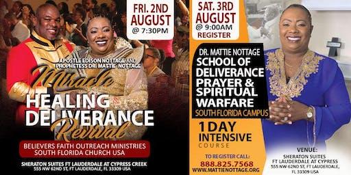 MHD SOUTH FLORIDA REVIVAL & MATTIE NOTTAGE SCHOOL OF DELIVERANCE
