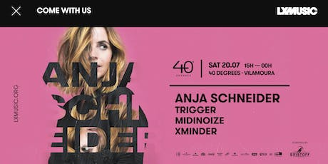 LX Music presents Anja Schneider bilhetes