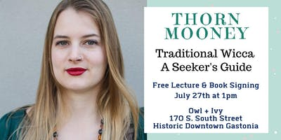 Thorn Mooney (Traditional Wicca) Lecture & Book Signing