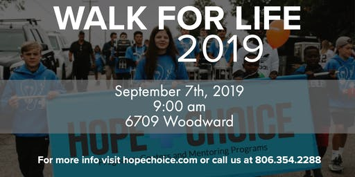 Hope Choice Annual Walk for Life 2019