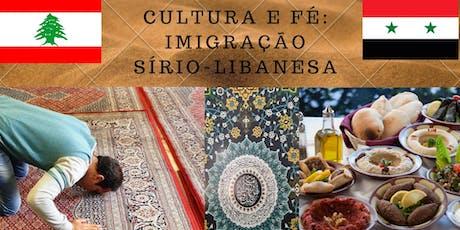 Tour Cultura e Fé: imigração sírio-libanesa ingressos