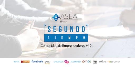 SEGUNDO TIEMPO: COMUNIDAD DE EMPRENDEDORES + 40
