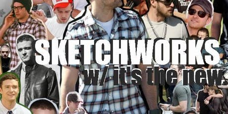 Sketchworks with it's the new tickets