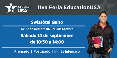 11va Feria de Universidades EducationUSA - Quito entradas