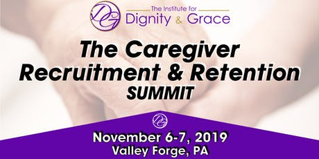 The Caregiver Recruitment and Retention Summit  tickets