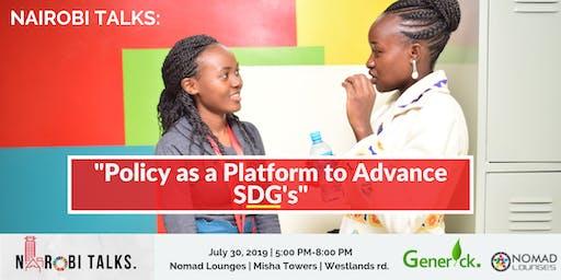 Nairobi Talks: Policy as a Platform to Advance SDG agenda