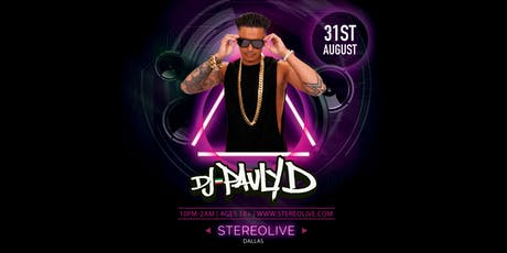DJ Pauly D - Stereo Live Dallas tickets