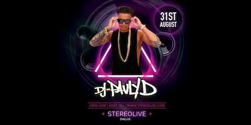DJ Pauly D - Stereo Live Dallas