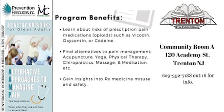 Healthy Outlooks for Older Adults: Alternative Approaches to Managing Pain tickets