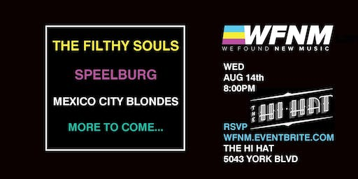 WFNM 8/14: THE FILTHY SOULS, SPEELBURG, MEXICO CITY BLONDES at THE HI HAT