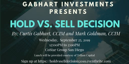 Hold vs Sell Decision with Curtis Gabhart and Mark Goldman CCIM at CoStar