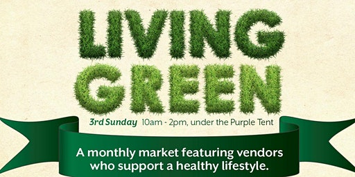 Living Green - a Monthly Market