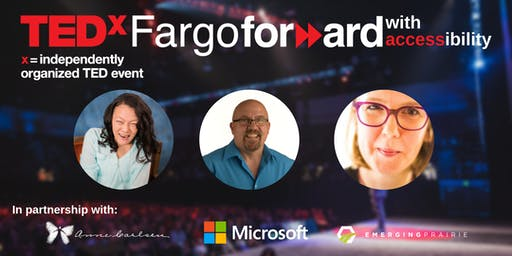 TEDxFargo 2019: Forward with Accessibility