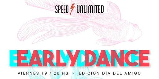 Speed Early Dance // Día del Amigo //