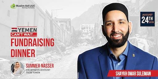 Yemen can't wait.. fundraising dinner with Sheikh Omar Suleiman