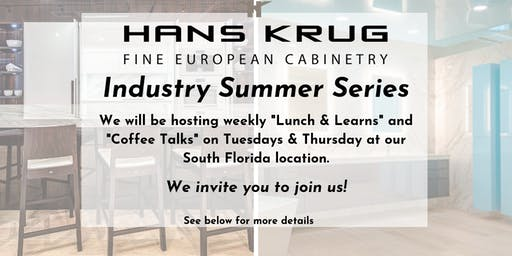 Hans Krug Industry Summer Series