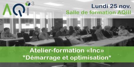 """Atelier-formation """"Inc"""" *Démarrage* - Montréal billets"""