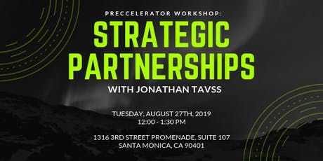 Preccelerator Workshop: Strategic Partnerships with Jonathan Tavss tickets