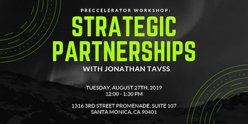 Preccelerator Workshop: Strategic Partnerships with Jonathan Tavss