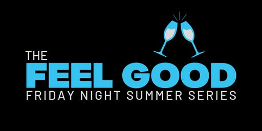 THE FEEL GOOD @ The Weekend Lounge
