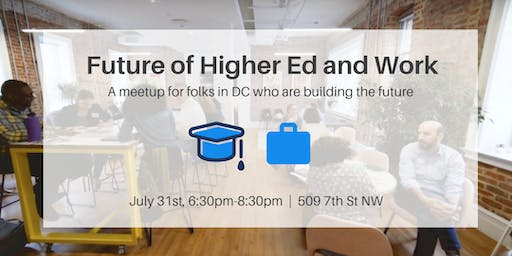 DC Future of Higher Ed and Work meetup - Peer Consulting