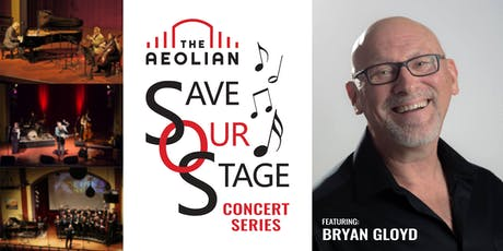 Save Our Stage Concert Series: Bryan Gloyd with Special Guest tickets