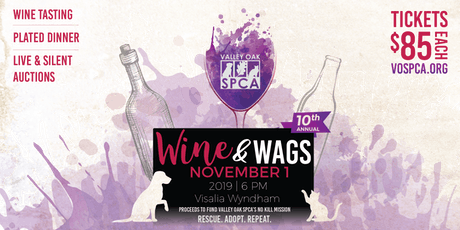 Valley Oak SPCA's 10th Annual Wine and Wags Gala & Auction tickets
