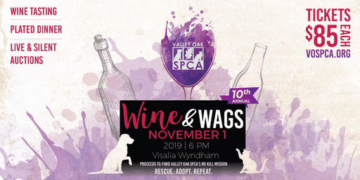 Valley Oak SPCA's 10th Annual Wine and Wags Gala & Auction