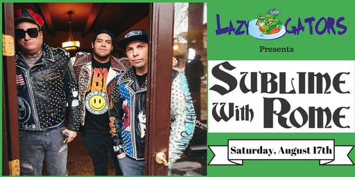 Sublime with Rome at Lazy Gators