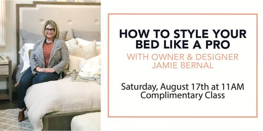 How To Style Your Bed Like A Pro - Complimentary Masterclass