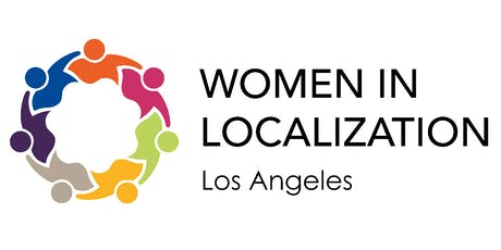 Women in Localization Los Angeles Launch Event tickets