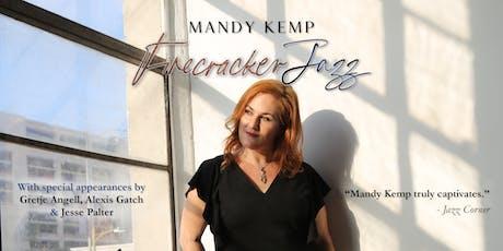 """Mandy Kemp """"Firecracker Jazz"""" tickets"""