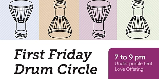 First Friday Drum Circle with Joel Jadus