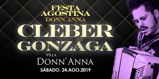 Festa Agostina Na Donn'anna Com Cléber Gonzaga