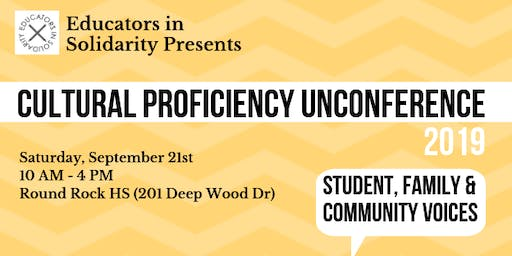 ATX Fall Cultural Proficiency UnConference (EdCamp)