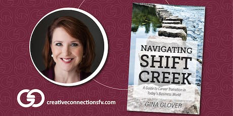 Navigating Shift Creek: A Guide to Career Transition in Today's Business World tickets