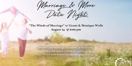 """Winds of Marriage"" with Grant & Monique Wells - Couple's Date Night tickets"