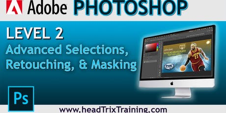 Adobe Photoshop Level 2 Training in Los Angeles  tickets
