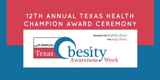 12th Annual Texas Health Champion Award Ceremony