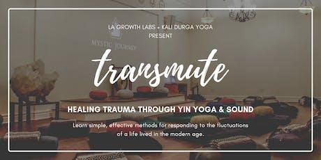 Transmute: Healing Trauma With Yin Yoga & Sound tickets
