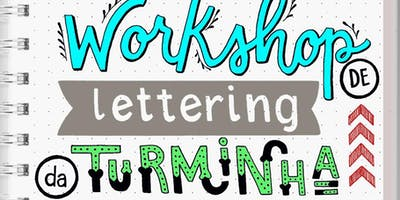 Workshop de Lettering da Turminha