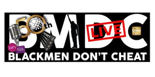 Black Men Don't Cheat: Ep. #50